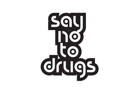 inspiring quote say no to drugs suitable as a postcard with bold text and beautiful typography