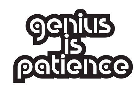 Inspiring quote genius is patience Ilustração