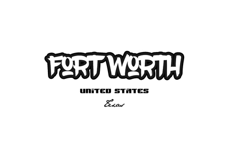 Typography design of Fort Worth Texas city text word in the United States of America graffiti style. Illustration