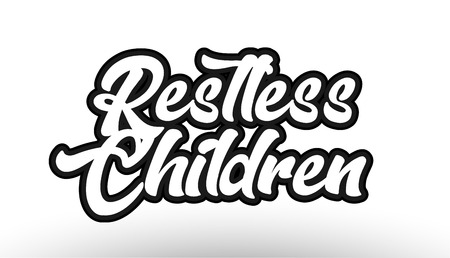 restless children black beautiful graffiti text word expression typography isolated on white background suitable for a logo banner t shirt or brochure design