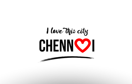 Beaituful typography design of city chennai name logo with red heart suitable for tourism or visit promotion Illustration