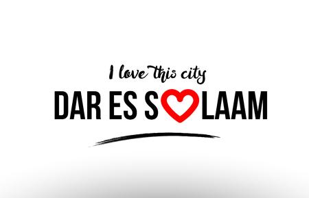 Beaituful typography design of city dar es salaam name logo with red heart suitable for tourism or visit promotion Ilustração