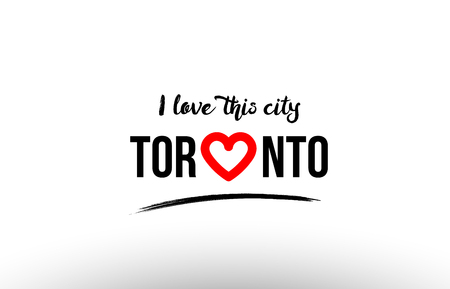 Beautiful typography design of city Toronto name logo with red heart suitable for tourism or visit promotion
