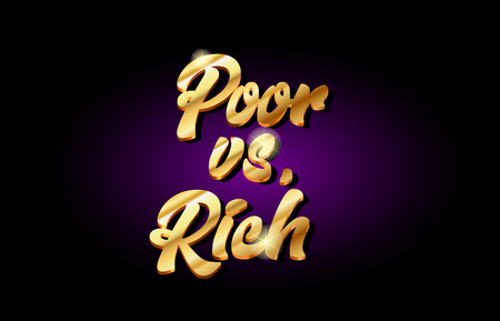 poor vs rich word text logo in gold golden 3d metal beautiful typography suitable for banner brochure design Illustration