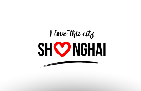 Beaituful typography design of city shanghai name logo with red heart suitable for tourism or visit promotion