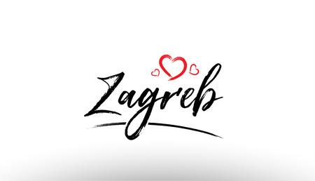 観光や訪問プロモーションに適した赤いハートとヨーロッパの都市ザグレブの名前のロゴの美しい手書きテキストタイポグラフィデザイン  イラスト・ベクター素材