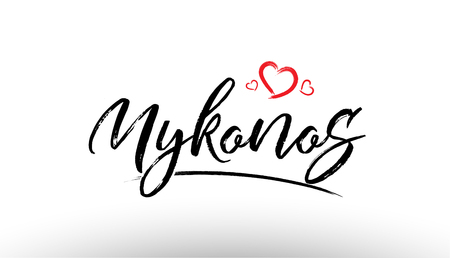 Beautiful hand written text typography design of europe european city mykonos name logo with red heart suitable for tourism or visit promotion