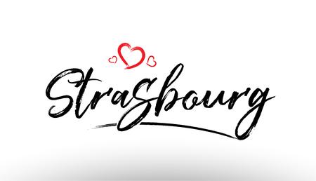 Schönes Handschriftliches Texttypographiedesign des europäischen Stadt-Straßburg-Namenslogos Europas mit dem roten Herzen passend für Tourismus- oder Besuchsförderung