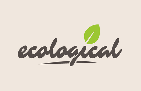 Ecological word or text with green leaf. Handwritten lettering suitable for label, badge, sticker or icon. 일러스트