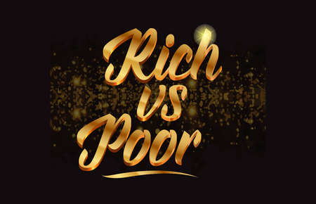rich vs poor gold word text with sparkle and glitter background suitable for card, brochure or typography logo design
