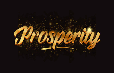 prosperity gold word text with sparkle and glitter background suitable for card, brochure or typography logo design