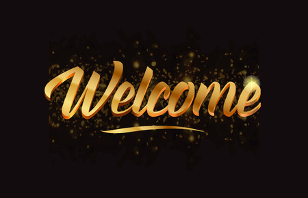welcome gold word text with sparkle and glitter background suitable for card, brochure or typography logo design