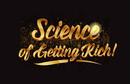 science of getting rich gold word text with sparkle and glitter background suitable for card, brochure or typography logo design Illusztráció