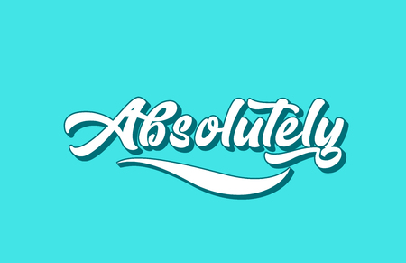 absolutely hand written word text for typography design. Can be used for a logo, branding or card Иллюстрация