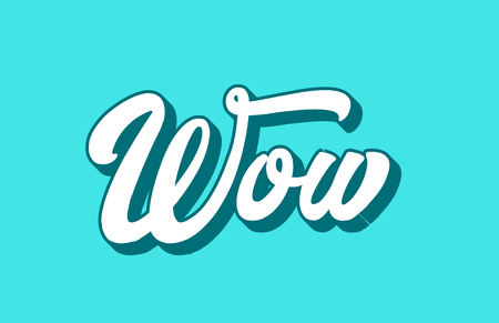wow hand written word text for typography design. Can be used for a logo, branding or card