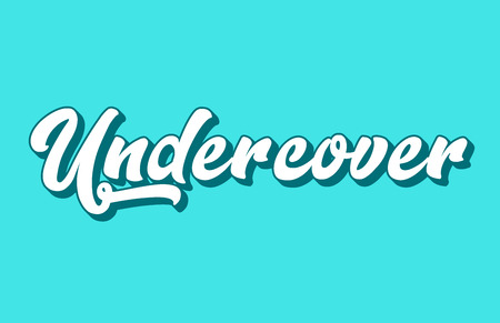 undercover hand written word text for typography design. Can be used for a logo, branding or card