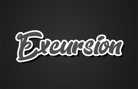 excursion word hand writing text typography design with black and white color suitable for logo, banner or card design
