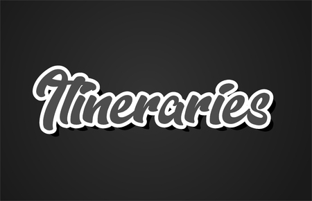 itineraries word hand writing text typography design with black and white color suitable for logo, banner or card design Vettoriali