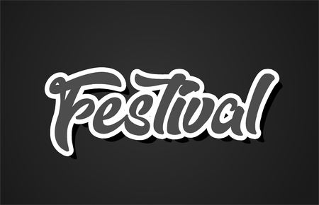 festival word hand writing text typography design with black and white color suitable for logo, banner or card design