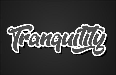 tranquility word hand writing text typography design with black and white color suitable for logo, banner or card design