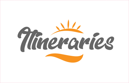 itineraries word hand writing text typography design with black and orange color suitable for logo, banner or card design