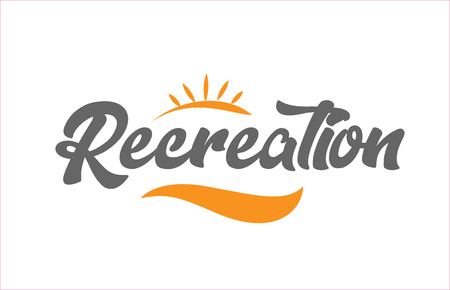 recreation word hand writing text typography design with black and orange color suitable for logo, banner or card design