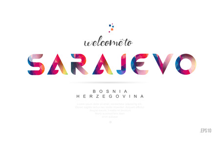 Welcome to sarajevo bosnia and herzegovina card and letter design in colorful rainbow color and typographic icon design