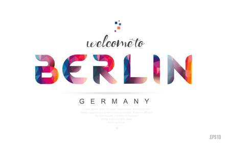 Welcome to berlin germany card and letter design in colorful rainbow color and typographic icon design