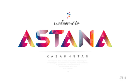 Welcome to astana kazakhstan card and letter design in colorful rainbow color and typographic icon design
