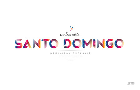 Welcome to santo domingo dominican republic card and letter design in colorful rainbow color and typographic icon design