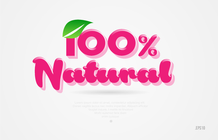 100% natural 3d word with a green leaf and pink color on white background suitable for card icon brochure or typography logo design 일러스트