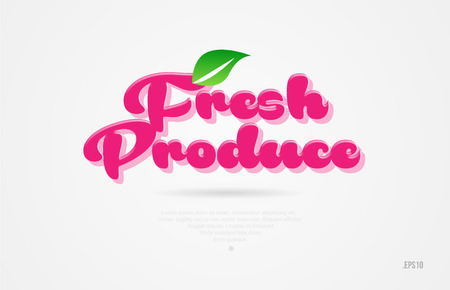 fresh produce 3d word with a green leaf and pink color on white background suitable for card icon brochure or typography logo design