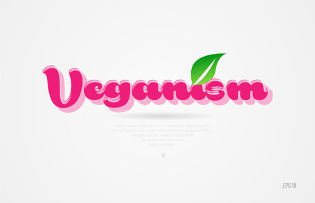 veganism 3d word with a green leaf and pink color on white background suitable for card icon brochure or typography logo design