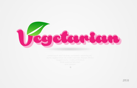vegetarian 3d word with a green leaf and pink color on white background suitable for card icon brochure or typography logo design Çizim