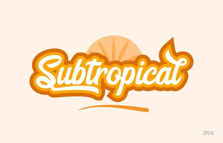 subtropical word with orange color suitable for card icon or typography logo design Logo
