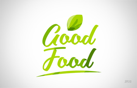 good food green leaf word on white background suitable for card icon or typography logo design Logos
