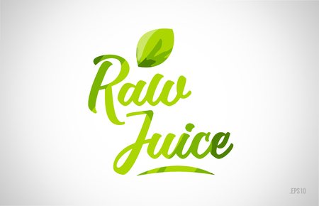 raw juice green leaf word on white background suitable for card icon or typography logo design
