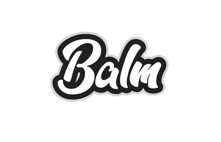 balm hand written word text for typography design in black and white color. Can be used for a logo, branding or card