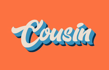 cousin hand written word text for typography design in orange blue white color. Can be used for a logo, branding or card Vectores