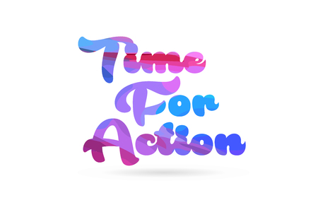 time for action word with pink blue color suitable for card icon or typography logo design