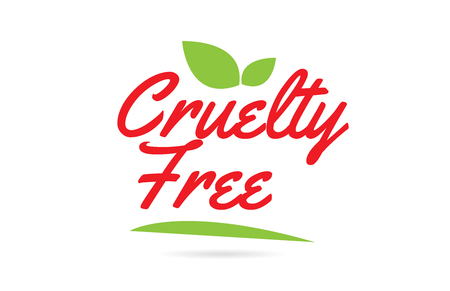 Cruelty Free hand written word text for typography design in green red with leaf  Can be used for a logo or icon Vectores