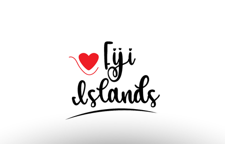 Fiji Islands country text with red love heart suitable for a logo icon or typography design