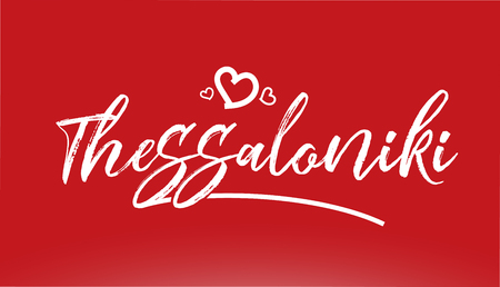 thessaloniki white city hand written text with heart on red background for logo or typography design Illustration