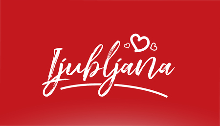 ljubljana white city hand written text with heart on red background for logo or typography design