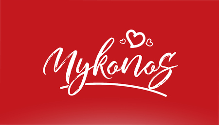 mykonos white city hand written text with heart on red background for logo or typography design Illustration