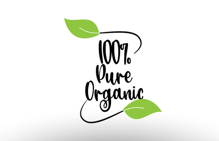 100% Pure Organic word or text with green leaf on white background suitable for card icon or typography logo design