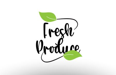 Fresh Produce word or text with green leaf on white background suitable for card icon or typography logo design