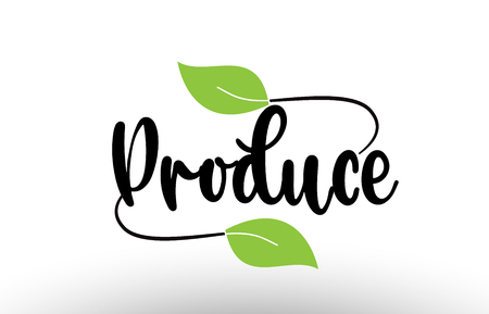 Produce word or text with green leaf on white background suitable for card icon or typography logo design