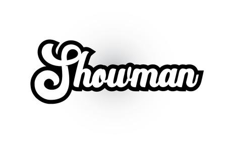 Showman hand written word text for typography iocn design in black and white color. Can be used for a logo, branding or card Banque d'images - 122312981