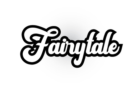 Fairytale hand written word text for typography iocn design in black and white color. Can be used for a logo, branding or card Illustration